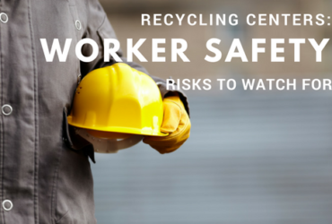 Top 5 Health and Safety Risks Faced by Recycling Workers